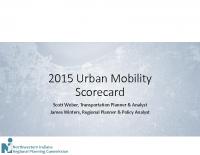 NWI Congestion & Urban Mobility Scorecard Presentation – 11.10.2015